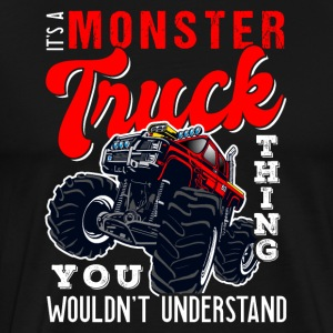It Is A Monster Truck Thing