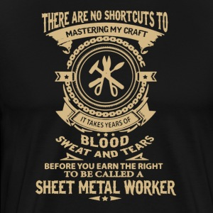 Blood Sweat And Tears Of Sheet Metal Worker Shirt