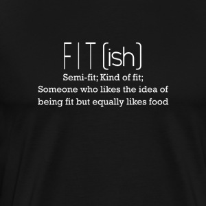 Fit - Likes being fit but equally likes food