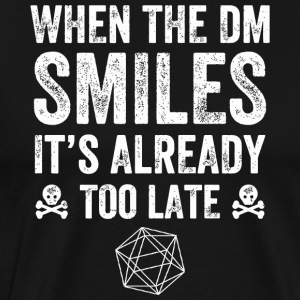 Horror - When the DM Smiles it's too late