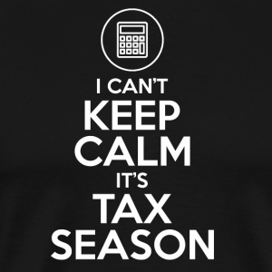 Accountant - I can't keep calm it's tax season