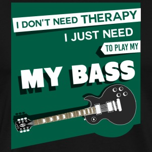Funny Bass Guitar - I Don't Need Therapy - Humor