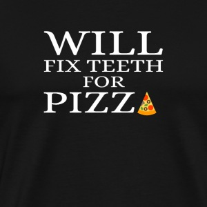 Will Fix Teeth For Pizza Funny Dentist