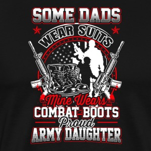 Army - My dads wears combat boots