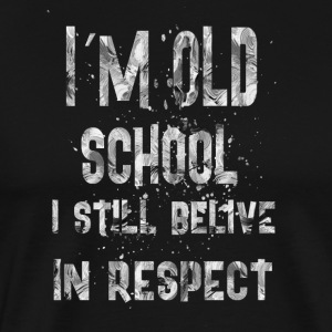Im old school