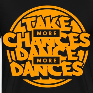 Dance Dancing Life Opportunity Orange Cool Gift