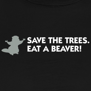 Save The Trees. Eat A Beaver.