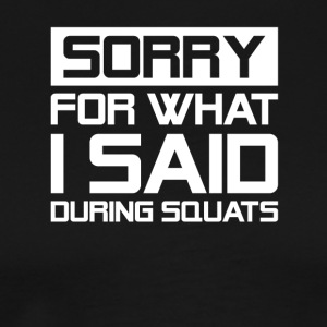 Sorry For What I Said During Squats Gym