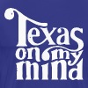 Texas on my mind - Men's Premium T-Shirt