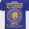 Never Underestimate An Accountant Born As Virgo - Men's Premium T-Shirt