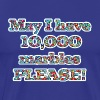 May I Have 10,000 Marbles Please! - Men's Premium T-Shirt