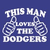 This Man Loves The Dodgers - Men's Premium T-Shirt