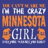 You Cant Scare Me Crazy Minnesota Girl Halloween - Men's Premium T-Shirt