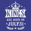Kings Are Born On July 31 - Men's Premium T-Shirt
