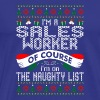 Im Sales Worker Of Course Im On Naughty List - Men's Premium T-Shirt