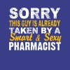 Taken By A Smart And Sexy Pharmacist T Shirt - Men's Premium T-Shirt