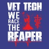 Vet Tech We Race The Reaper T Shirt - Men's Premium T-Shirt