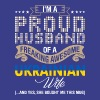 Im A Proud Husband Of A Freaking Awesome Ukrainian - Men's Premium T-Shirt