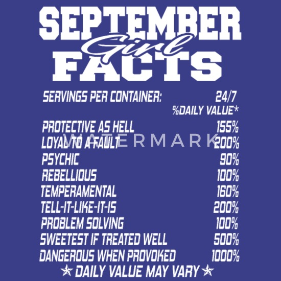 September Born Girl Funny Birthmonth Fact Quotes Mens Premium T Shirt Royal Blue