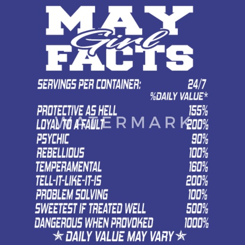 May Born Girl Funny Birthmonth Fact Quotes Mens Premium T Shirt