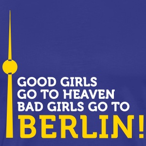 Bad Girls Go To Berlin! - Men's Premium T-Shirt