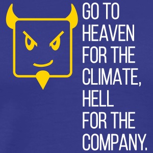 Go To Hell For The Company! - Men's Premium T-Shirt