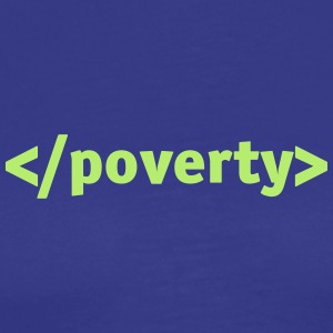 End Poverty. - Men's Premium T-Shirt