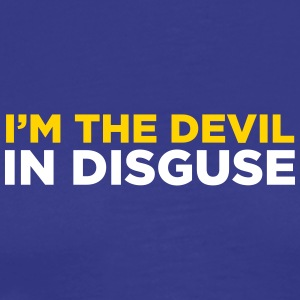 I'm The Devil In Disguise - Men's Premium T-Shirt