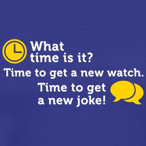 Time For A New Joke! - Men's Premium T-Shirt