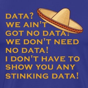 no stinking data - Men's Premium T-Shirt