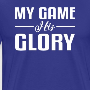Game His Glory Christian Athlete Pride - Men's Premium T-Shirt