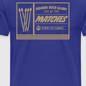 Honour over glory matches - Men's Premium T-Shirt