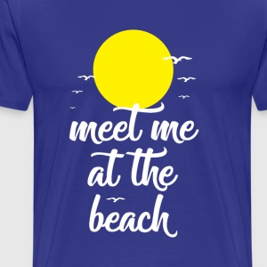 Meet me at the beach - Men's Premium T-Shirt
