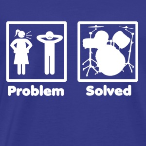 problem solved DRUMMER SCHLAGZEUG drums 2 - Men's Premium T-Shirt