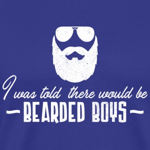 Tattoo Quotes > Was Told There'd Be Bearded Boys - Men's Premium T-Shirt