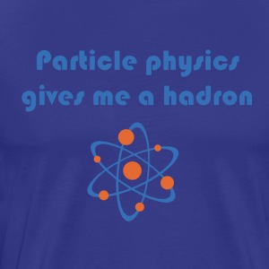 Funny particle physics joke - Men's Premium T-Shirt