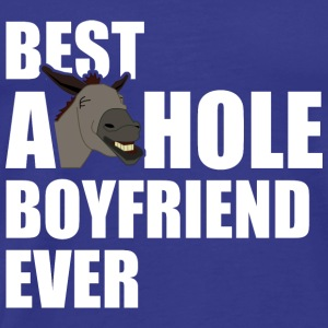 Best Asshole Boyfriend Ever - Men's Premium T-Shirt