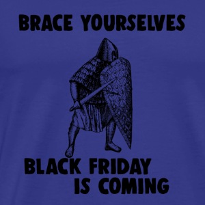 Black Friday is coming war warrior shopping - Men's Premium T-Shirt