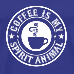 CAFFFEINE: COFFE IS MY SPIRIT ANIMAL PRESENT - Men's Premium T-Shirt