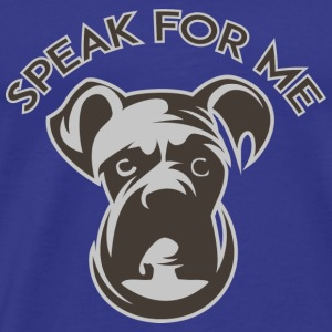 Speak for Me - Men's Premium T-Shirt