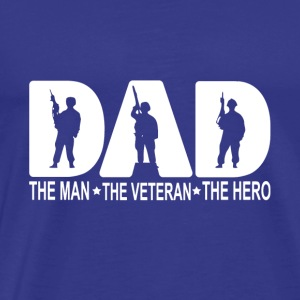 Veteran shirt - Dad the man the Vetaran the hero - Men's Premium T-Shirt
