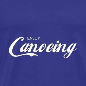 enjoy CANOEING - Men's Premium T-Shirt
