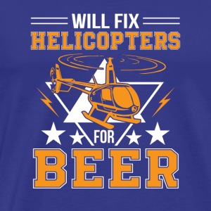 Fix Helicopters For Beer Helicopter Beer - Men's Premium T-Shirt