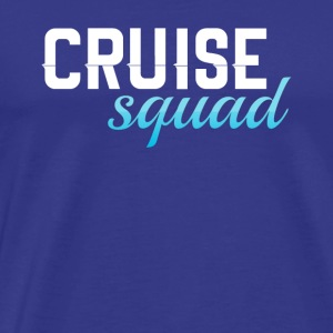 cruise squad - Men's Premium T-Shirt