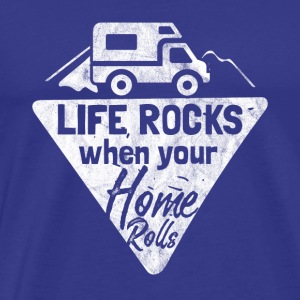 life rocks when your home rolls - Gift for campers - Men's Premium T-Shirt