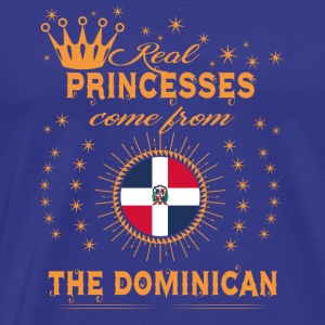 love princesses come from THE DOMINICAN REPUBLIC - Men's Premium T-Shirt