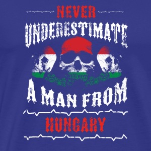 never underestimate man HUNGARY - Men's Premium T-Shirt