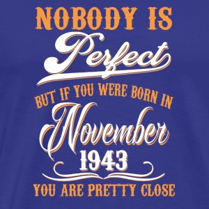 If You Born In November 1943 - Men's Premium T-Shirt
