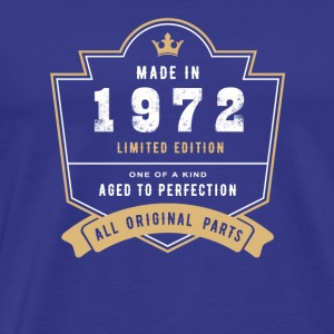 Made In 1972 Limited Edition All Original Parts - Men's Premium T-Shirt