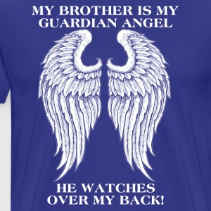 My brother is my guardian angel - Men's Premium T-Shirt
